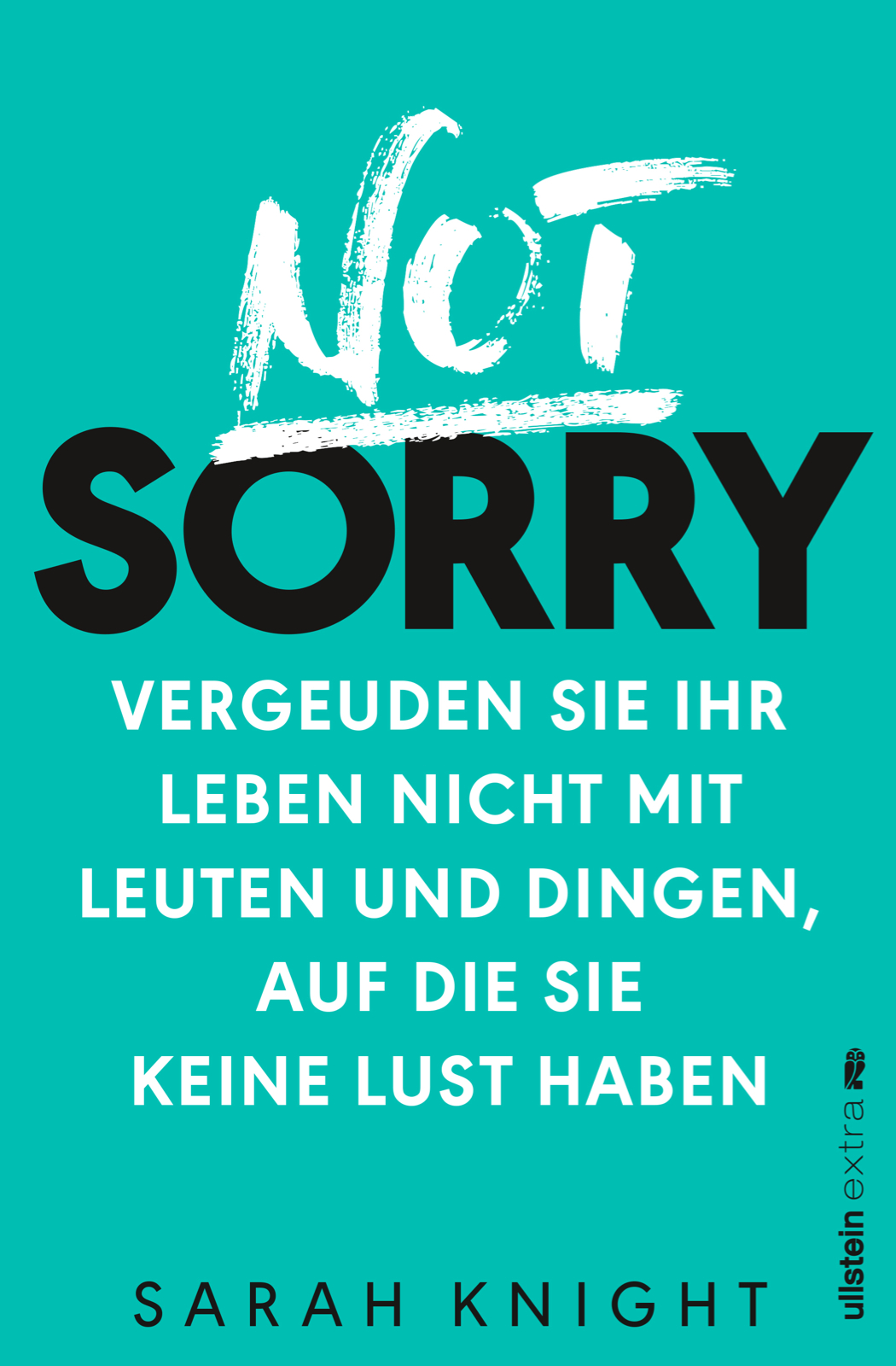 Not Sorry – was schert mich, was andere denken? [Rezension]