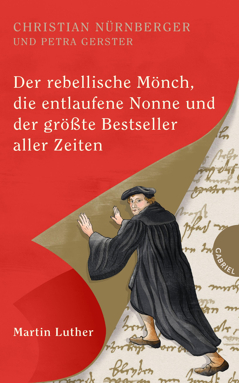 Nürnberger / Gerster : Der rebellische Mönch...