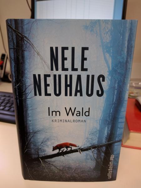 """""""Im Wald"""" von Nele Neuhaus"""
