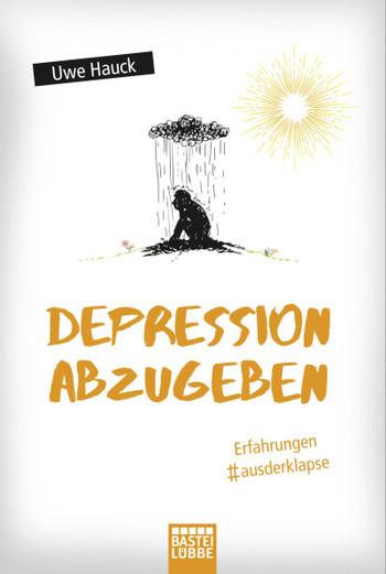 Hauck, Depression abzugeben
