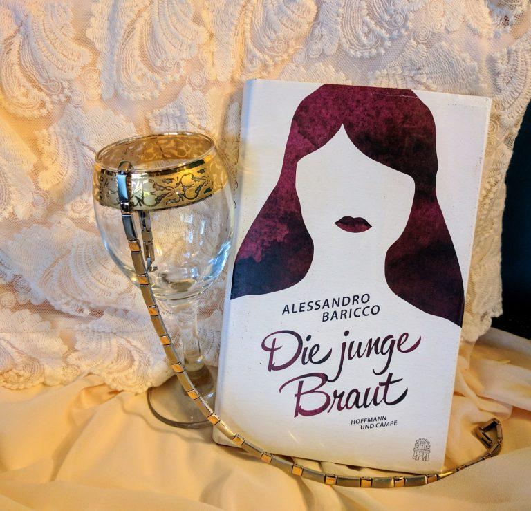Unglück ist nicht erwünscht! – Die junge Braut / Alessandro Baricco