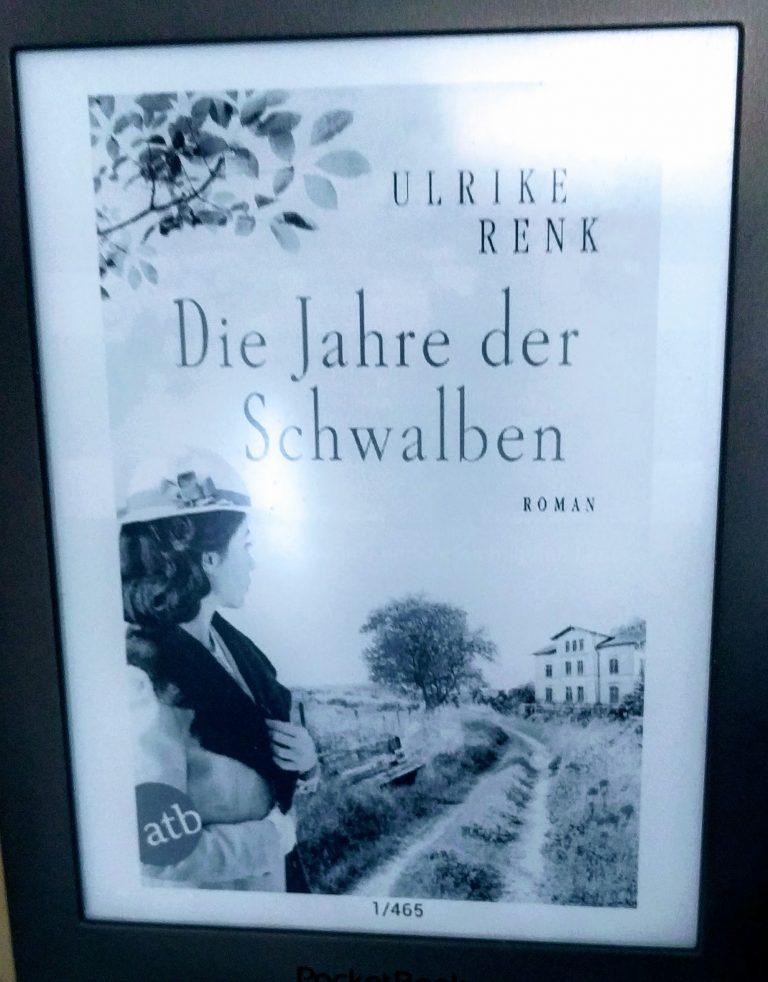 Die Jahre der Schwalben / Ulrike Renk