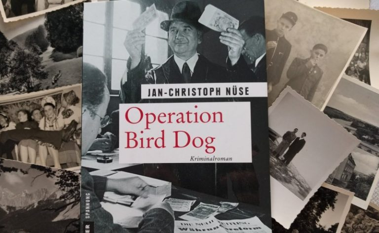 Operation Bird Dog / von Jan-Christoph Nüse