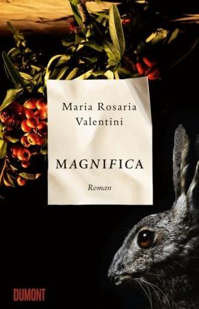 Maria Rosaria Valentini: Magnifica. Roman