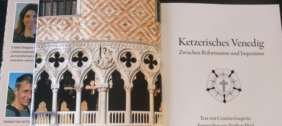 Ketzerisches Venedig / Gregorin; Heyl. Claudius-Verlag