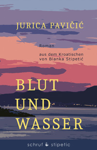 Blut und Wasswe / Jurica Pavicic